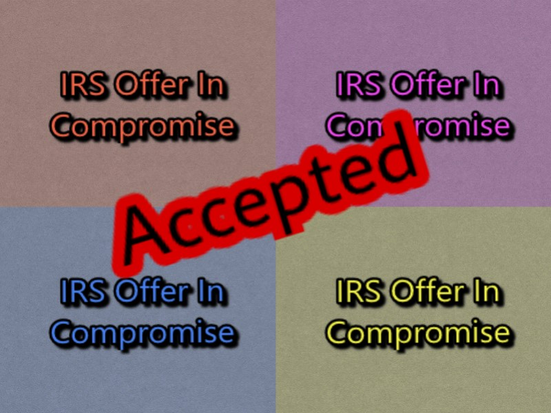 Offer In Compromise Oic Settle Tax Debt With The Irs For Much Less
